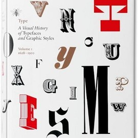 Jan Tholenaar - Type: A Visual History of Typefaces and Graphic Styles 1628-1900