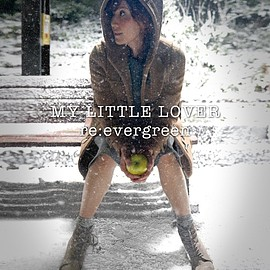 My Little Lover - re:evergreen