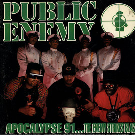 "Public Enemy - ""Apocalypse '91: The Enemy Strikes Black"""