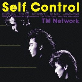 TM NETWORK - Self Control (Blu-spec 2)