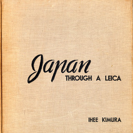 木村 伊兵衛 - Japan Through a Leica