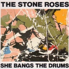 The Stone Roses - She Bangs the Drum