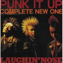 LAUGHIN' NOSE - PUNK IT UP