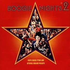 Various Artists - Boogie Nights #2: More Music From The Original Motion Picture