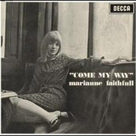 Marianne Faithfull  - Come My Way by Marianne Faithfull [DECCA]