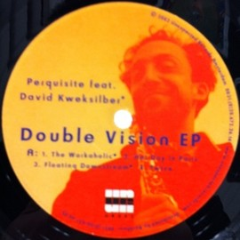 PERQUISITE - DOUBLE VISION EP / UNEXPECTED