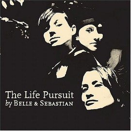 Belle & Sebastian - Life Pursuit