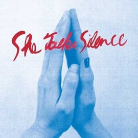 """SHE TALKS SILENCE - WHEN IT COMES (12"""")"""