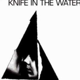 Roman Polanski - Knife in the Water (1962)