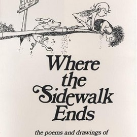 Shel Silverstein - Where the Sidewalk Ends: Poems and Drawings
