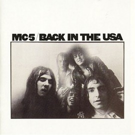 MC5 - Back In The USA/MC5