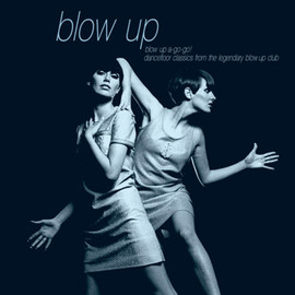 Various Artists - Blow Up A-Go-Go! Dancefloor Classics DLP/V.A.