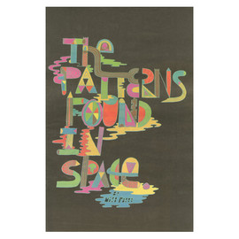MIKE PERRY - THE PATTERNS FOUND IN SPACE