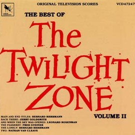 Bernard Herrmann, Jerry Goldsmith - The Best of The Twilight Zone/Volume 2