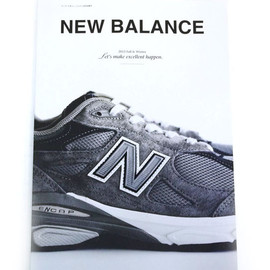 NEW BALANCE - NEW BALANCE 「2012 FALL&WINTER」 「LET'S MAKE EXCELLENT HAPPEN」