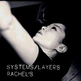 Rachel's - Systems/Layers