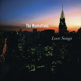 The Manhattans - Love Songs