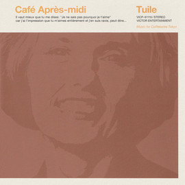 Various Artists - Café Après-midi Tuile