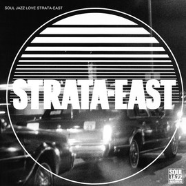 Various Artists - Soul Jazz Love Strata-East