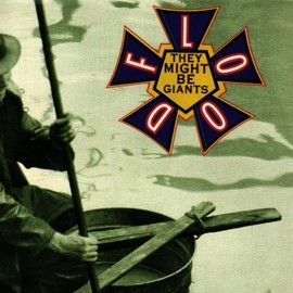 They Might Be Giants - Flood