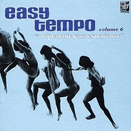 Various Artists - Easy Tempo volume 6: Cinematic Jazz Experience