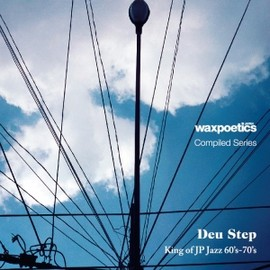 V.A. - WAX-POETICS-JAPAN-COMPILED-SERIESDEU-STEP---KING-OF-JAPANESE-60S-70S-JAZZ