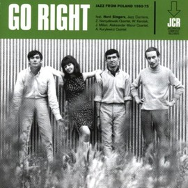 Go Right / Jazz From 1963-75
