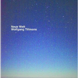 Wolfgang Tillmans - New World