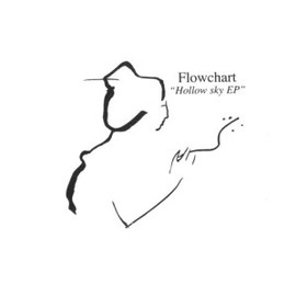 Flowchart - Hollow Sky EP