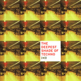Various Artists - The Deepest Shade of Techno I+II