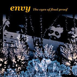 """envy - the eyes of final proof (7"""")"""