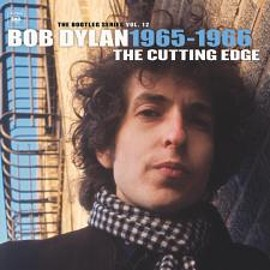 Bob Dylan - The Cutting Edge 1965-1966; The Bootleg Series Vol.12.