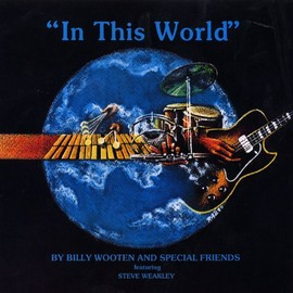 Billy Wooten And Special Friends - In This World