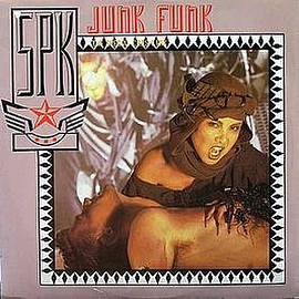 SPK - Junk Funk (The Special Crash Mix)