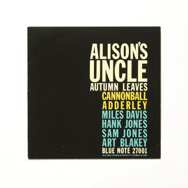Cannonball Adderley, MILES DAVIS, HANK JONES, SAM JONES, ART BLANKEY - ALISON'S UNCLE / AUTUMN LEAVES