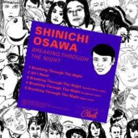 "Shinichi Osawa - Breaking through the night EP ""Kitsune"""