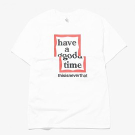 have a good time - haveagoodtime X TINT NO1 WHITE