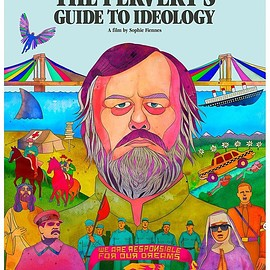 Sophie Fiennes - The Pervert's Guide to Ideology