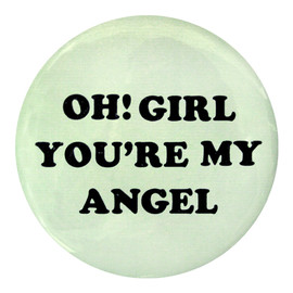 Katie - OH! GIRL YOU'RE MY ANGEL pin