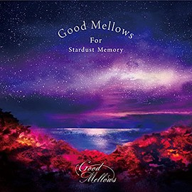 V.A - Good Mellows For Stardust Memory