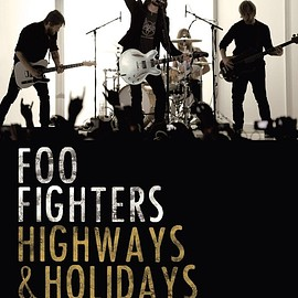 Foo Fighters - Highways & Holidays