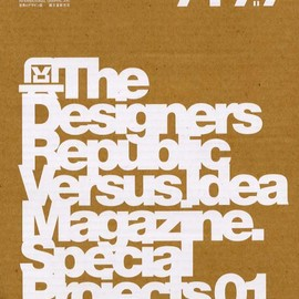 誠文堂新光社 - IDEA SP01 The DesignersRepublic vs Idea Magazine. Special Projct 01