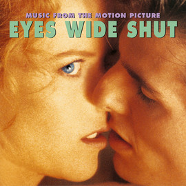 Various Artists - Eyes Wide Shut: Music From The Motion Picture