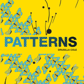 Drusilla Cole - Patterns: New Surface Design (PB)