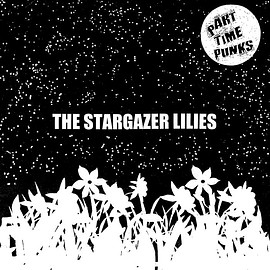 The Stargazer Lilies - Part Time Punks Sessions