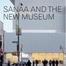 Shift - SANAA and the New Museum