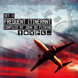 V/A - Set:11 - Frequent Itinerant (Compiled by John 00 Fleming)
