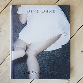 Dive Dark Dream Slow