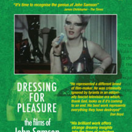 John Samson - Outsiders - Dressing For Pleasure: The Films Of John Samson