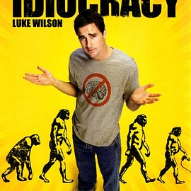 Mike Judge - Idiocracy